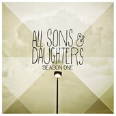 Season One by All Sons and Daughters