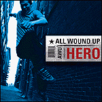 Hero by All Wound Up