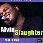 Rain Down by Alvin Slaughter