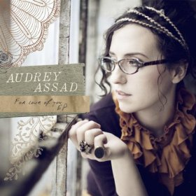 For The Love Of You Ep by Audrey Assad