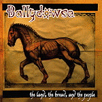 The Land, The Bread, & The People by Ballydowse