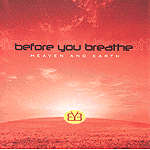 Heaven And Earth by Before You Breathe