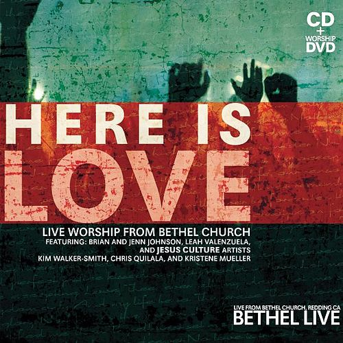 Here Is Love by Bethel Church