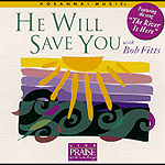 He Will Save You by Bob Fitts