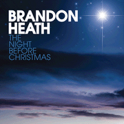 The Night Before Christmas Single by Brandon Heath