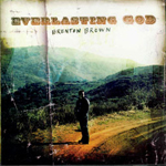 Everlasting God by Brenton Brown