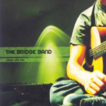 More Like You by The Bridge Band