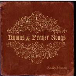 Hymns & Prayers Songs by Buddy Greene