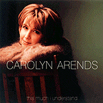 This Much I Understand by Carolyn Arends