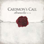 Chronicles by Caedmon's Call