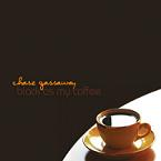 Black As My Coffee by Chase Gassaway