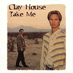 Take Me by Clay House