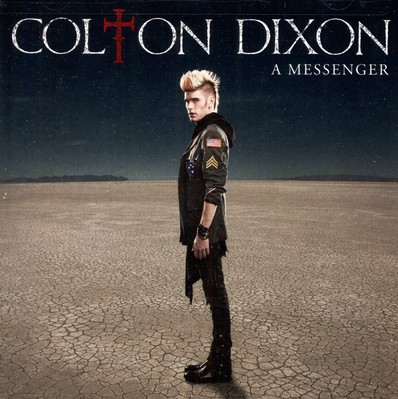 A Messenger by Colton Dixon
