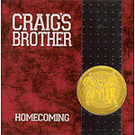 Homecoming by Craig's Brother