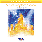 Your Kingdom Come by Craig Smith