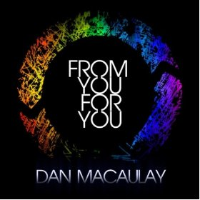 From You For You by Dan Macaulay