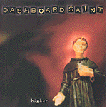 Higher by Dashboard Saint