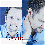 David Phelps by David Phelps