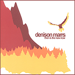 Then Is The New Now by Denison Marrs