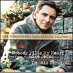 Worshiper's Collection, Vol. 3: Nobody Fills My Heart Like Jesus by Dennis Jernigan