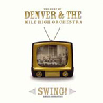 Swing by Denver & The Mile High Orchestra