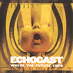 Where The Future Ends by Echocast