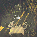 Laughing City EP by Eisley