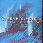 Overwhelmed: Live At Hume Lake by Everybodyduck