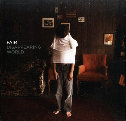 Disappearing World by Fair