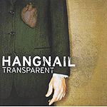 Transparent by Hangnail