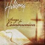 Songs For Communion by Hillsong Australia