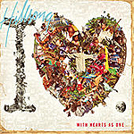 The I Heart Revolution: With Hearts As One by Hillsong United