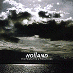 Photographs & Tidalwaves by Holland
