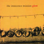 Glow   by Innocence Mission