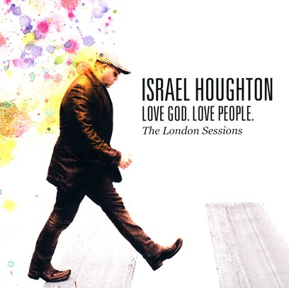 Love God, Love People by Israel Houghton and New Breed