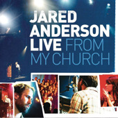Live From My Church by Jared Anderson
