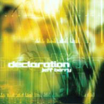 Declaration by Jeff Berry Band