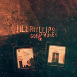God And Money by Jill Phillips