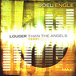 Louder Than The Angels by Joel Engle