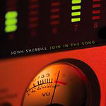 Join In The Song by John Sherrill Band