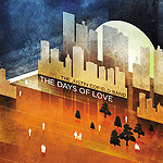 The Days Of Love by Justin Cofield Band