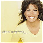 Love Has A Name by Kathy Troccoli