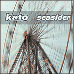 Seasider by Kato