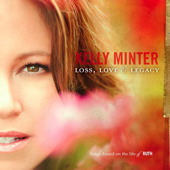 Loss, Love & Legacy by Kelly Minter