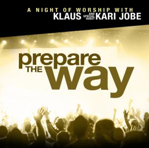 Prepare The Way by Klaus