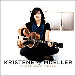 Those Who Dream by Kristene Mueller