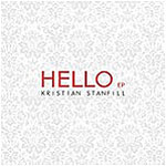 Hello EP by Kristian Stanfill