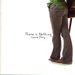 There Is Nothing by Laura Story