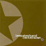 Centerdown   by Lee Baker Band