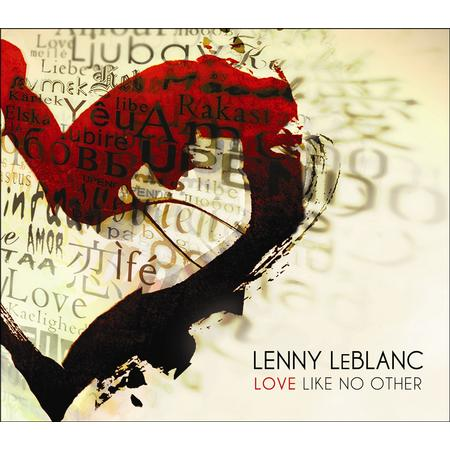 Love Like No Other by Lenny LeBlanc